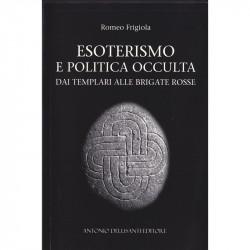 Esoterismo e politica occulta
