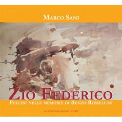 Zio Federico - Fellini...