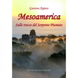 Mesoamerica - Sulle tracce...