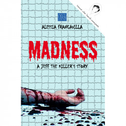 Madness - A Jeff the...